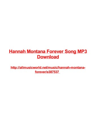 Hannah montana forever song mp3 download by Max Polansky - issuu
