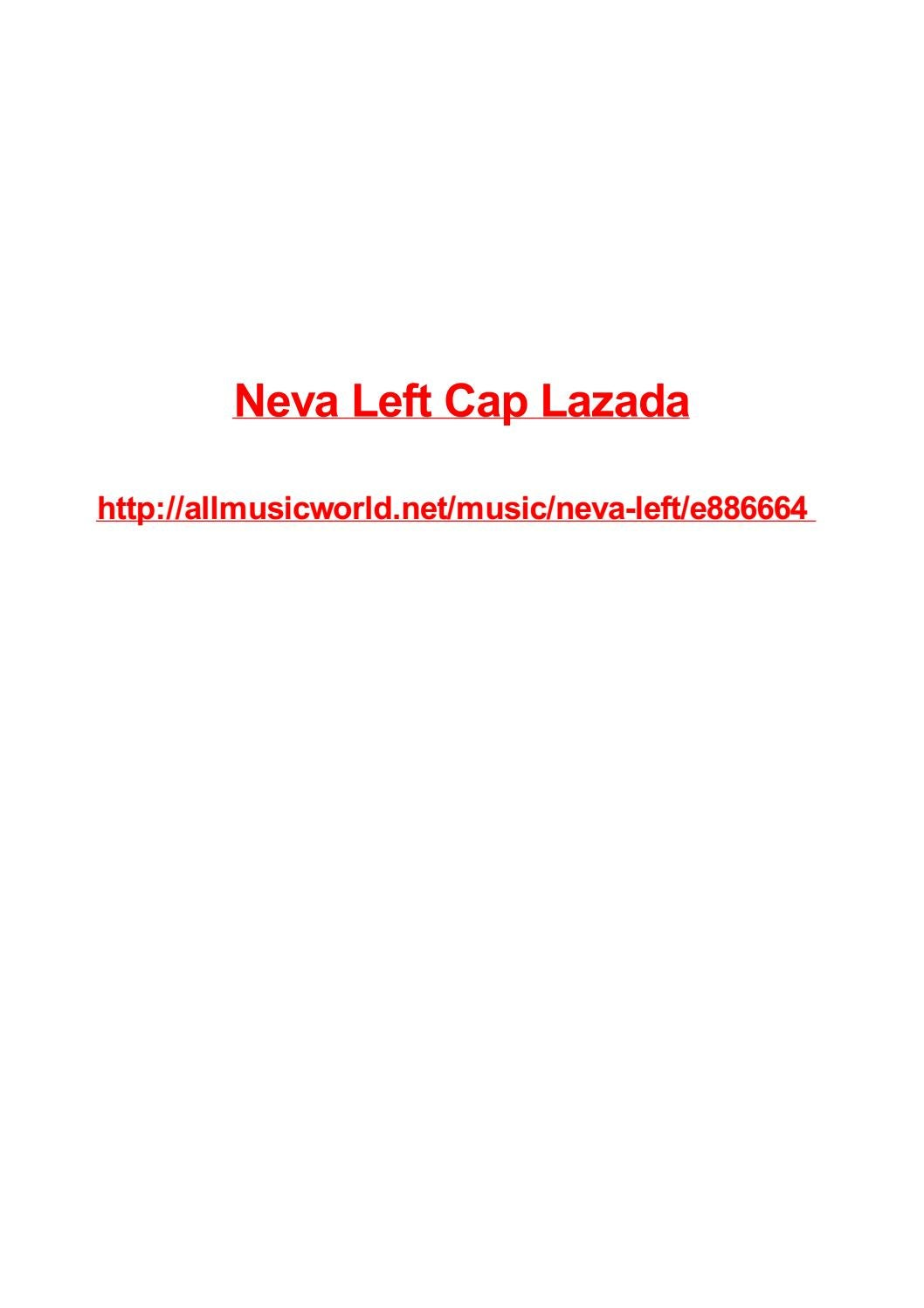 Neva Left Cap Lazada By Max Polansky Issuu
