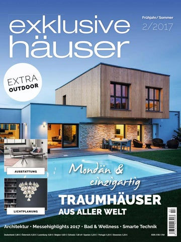 exklusive häuser 2/2017 by Family Home Verlag GmbH - issuu