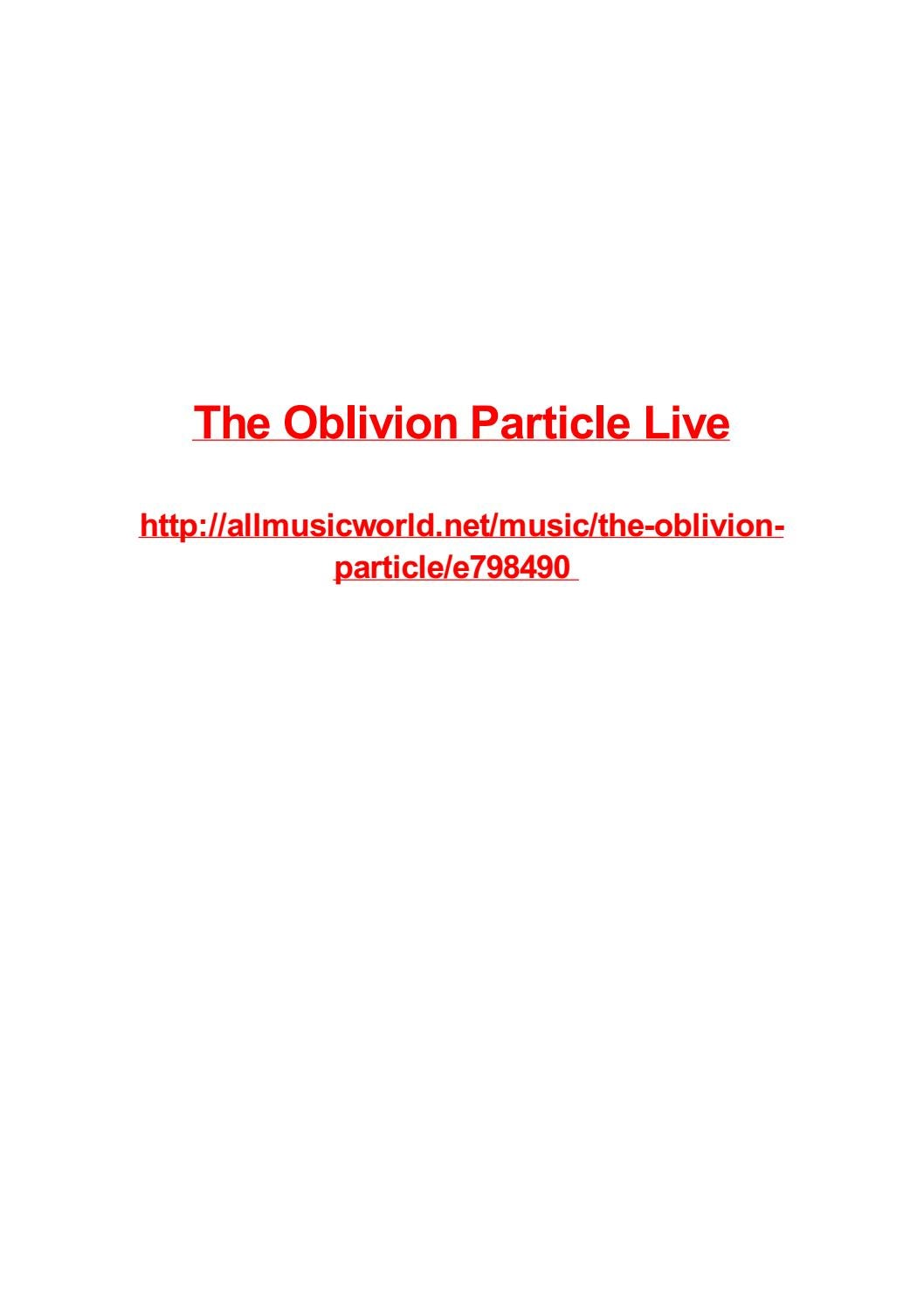 The Oblivion Particle Live By Frank Seamons Issuu