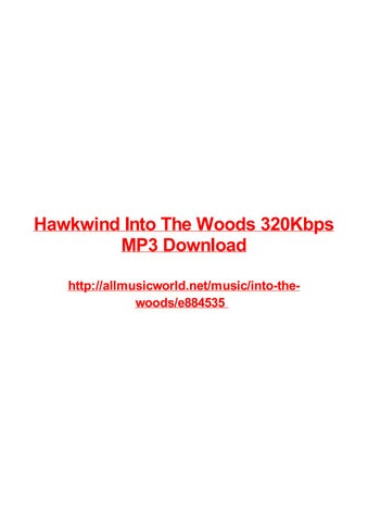 Hawkwind into the woods 320kbps mp3 download by Frank