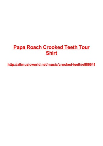 Papa Roach Crooked Teeth Tour Shirt By Frank Seamons Issuu