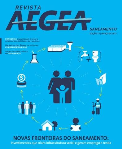 e6b5c05017b Revista Aegea - Edição número 15 by Aegea Saneamento - issuu