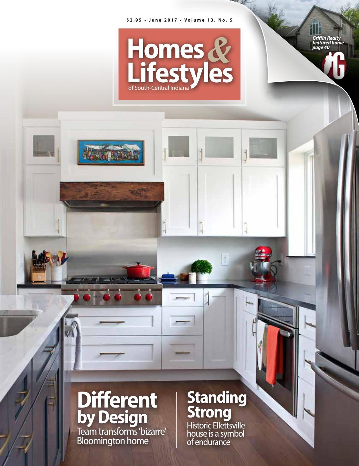Homes & Lifestyles June 2017 by Hoosier Times Inc. - issuu