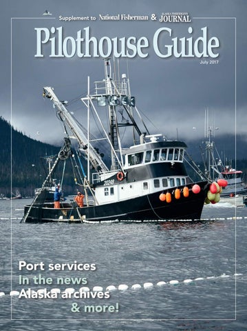 26414180f3f 2017 Pilothouse Guide by National Fisherman - issuu