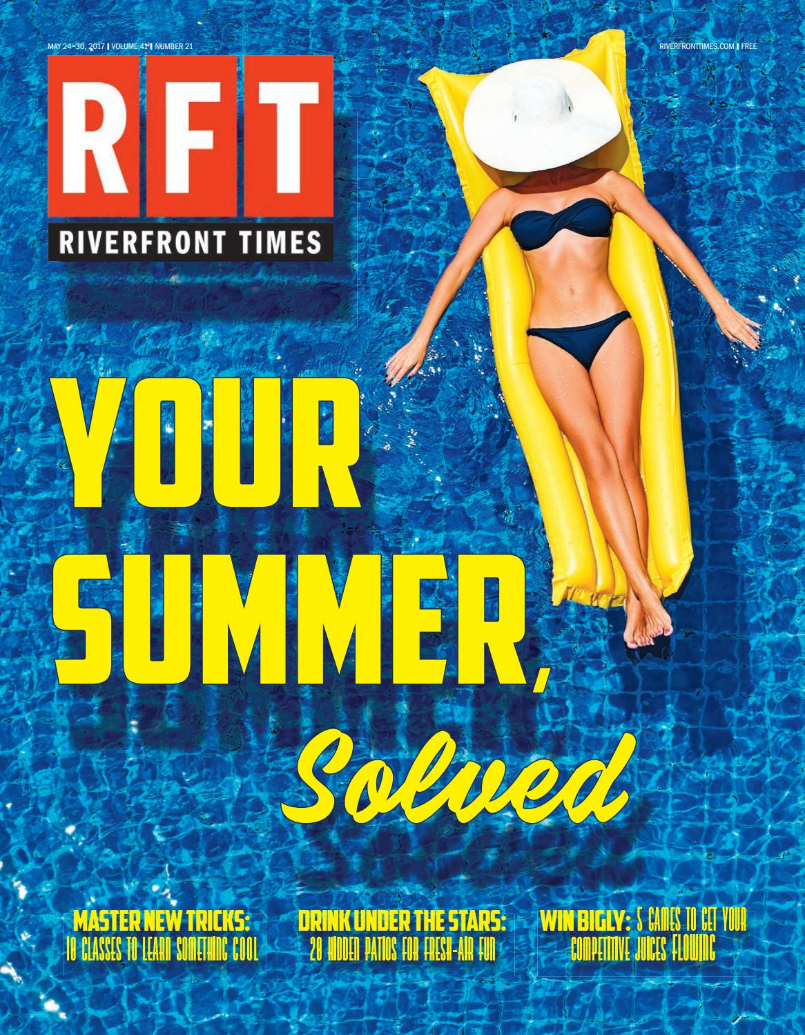 c7a618fa Riverfront Times - May 24, 2017 by Euclid Media Group - issuu