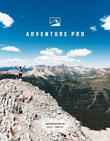 a76754797a1 Adventure Pro Summer 2017 by Ballantine Communications - issuu