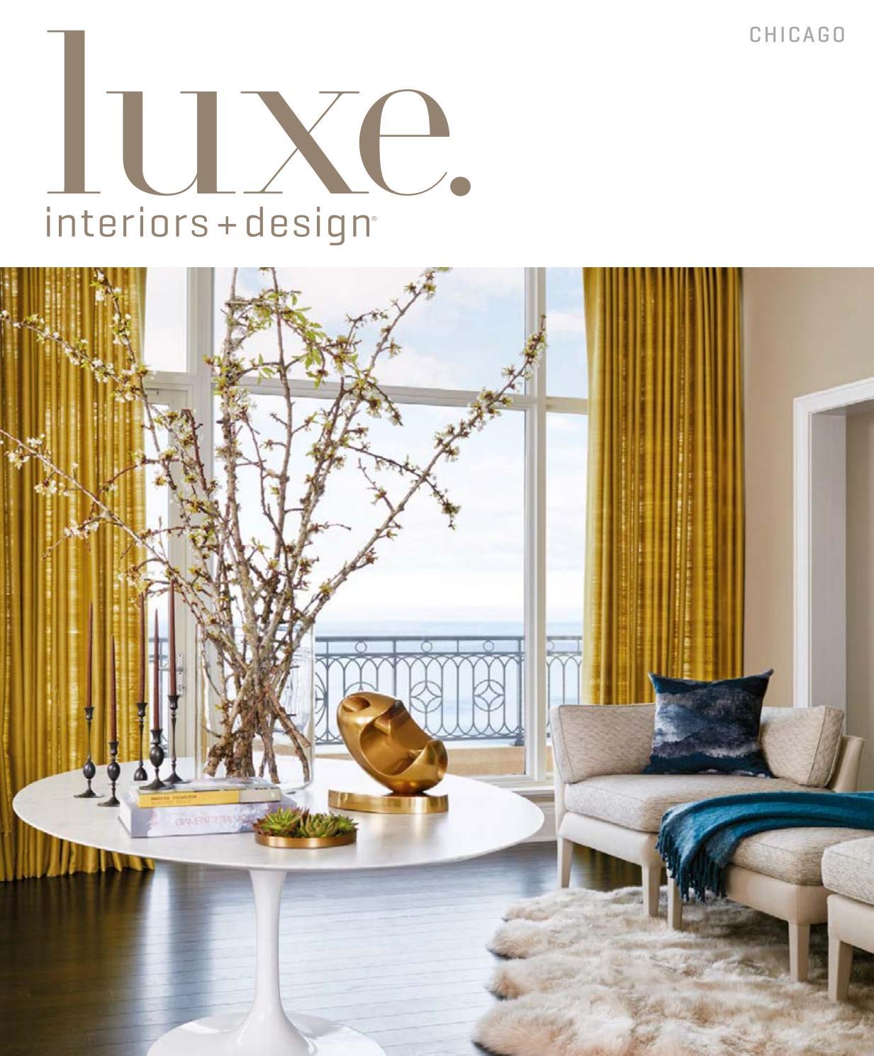 Luxe Magazine July August 2017 Chicago By Sandow Issuu