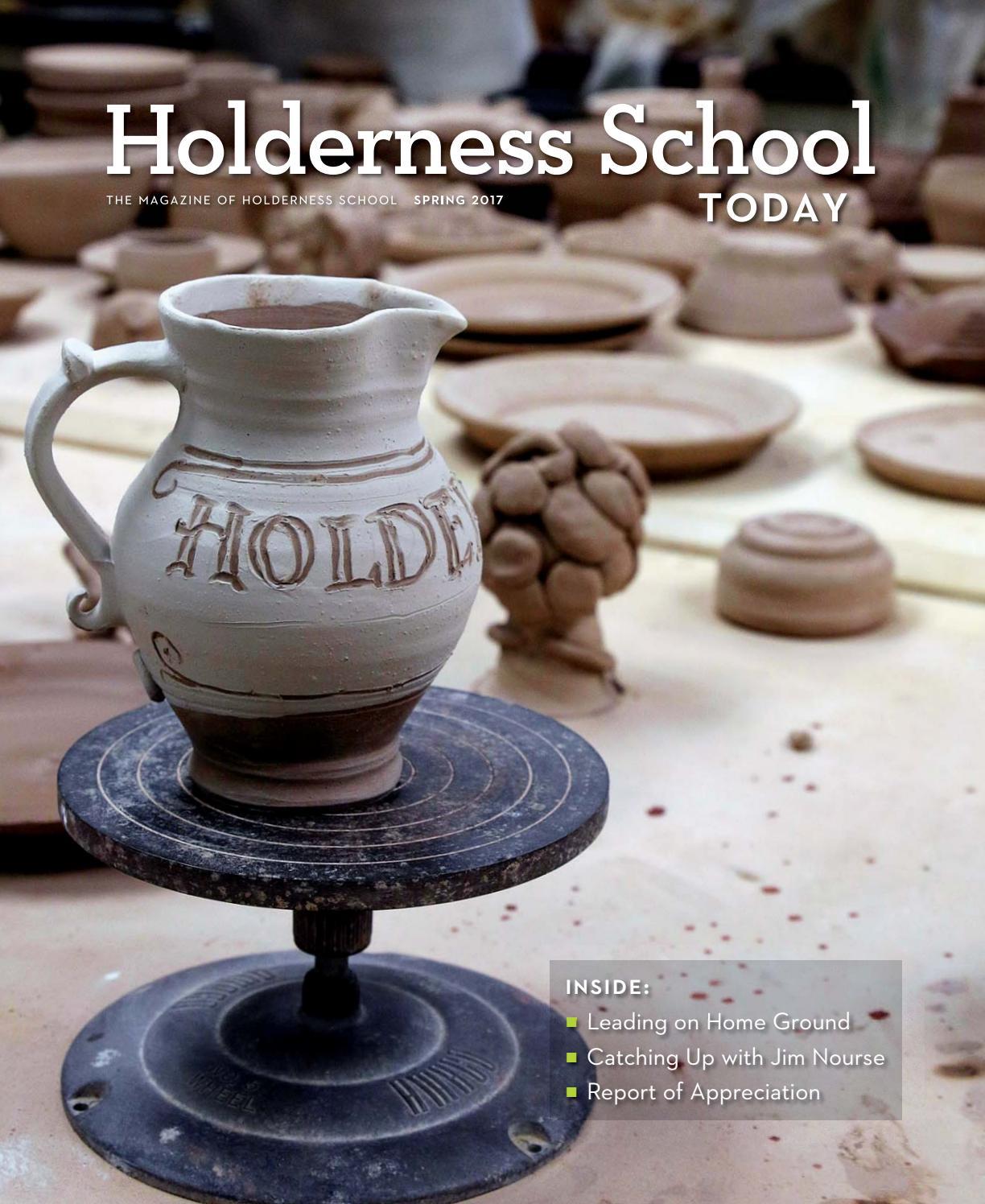 Holderness School Today Spring 2017 By Holderness School Issuu