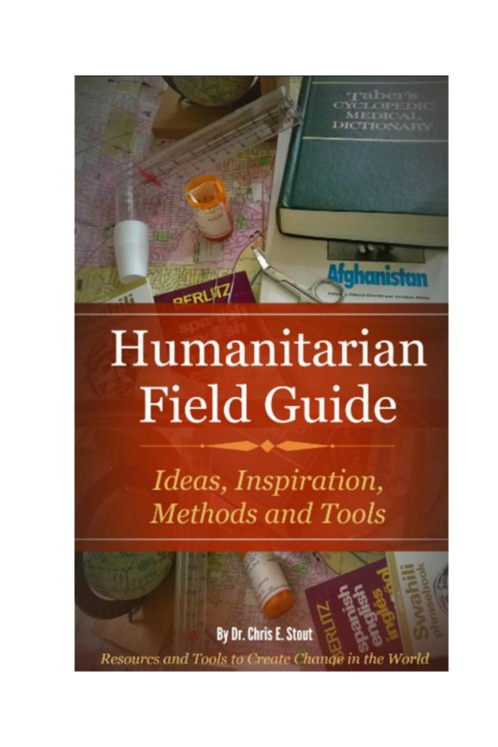 Humanitarian Field Guide by Dr. Chris Stout - issuu