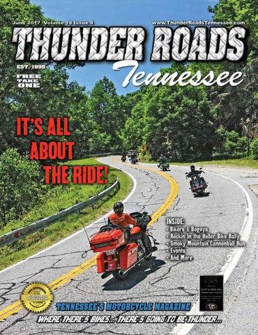 Thunder Roads Magazine Tennessee June 2017 by Thunder Roads ...