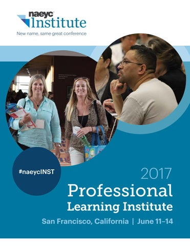 Naeyc 2017 professional learning institute program by naeyc issuu page 1 malvernweather Image collections