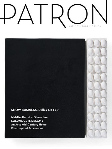 Patron aprilmay 2017 issue dallas art fair by patron magazine issuu page 1 altavistaventures Images