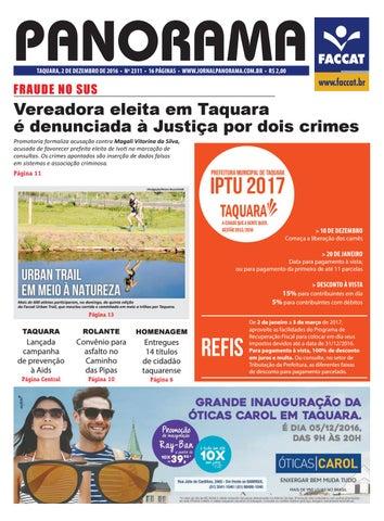 PANORAMA TAQUARA, 2 DE DEZEMBRO DE 2016 • Nº 2311 • 16 PÁGINAS •  WWW.JORNALPANORAMA.COM.BR • R  2,00 b5d60265ee