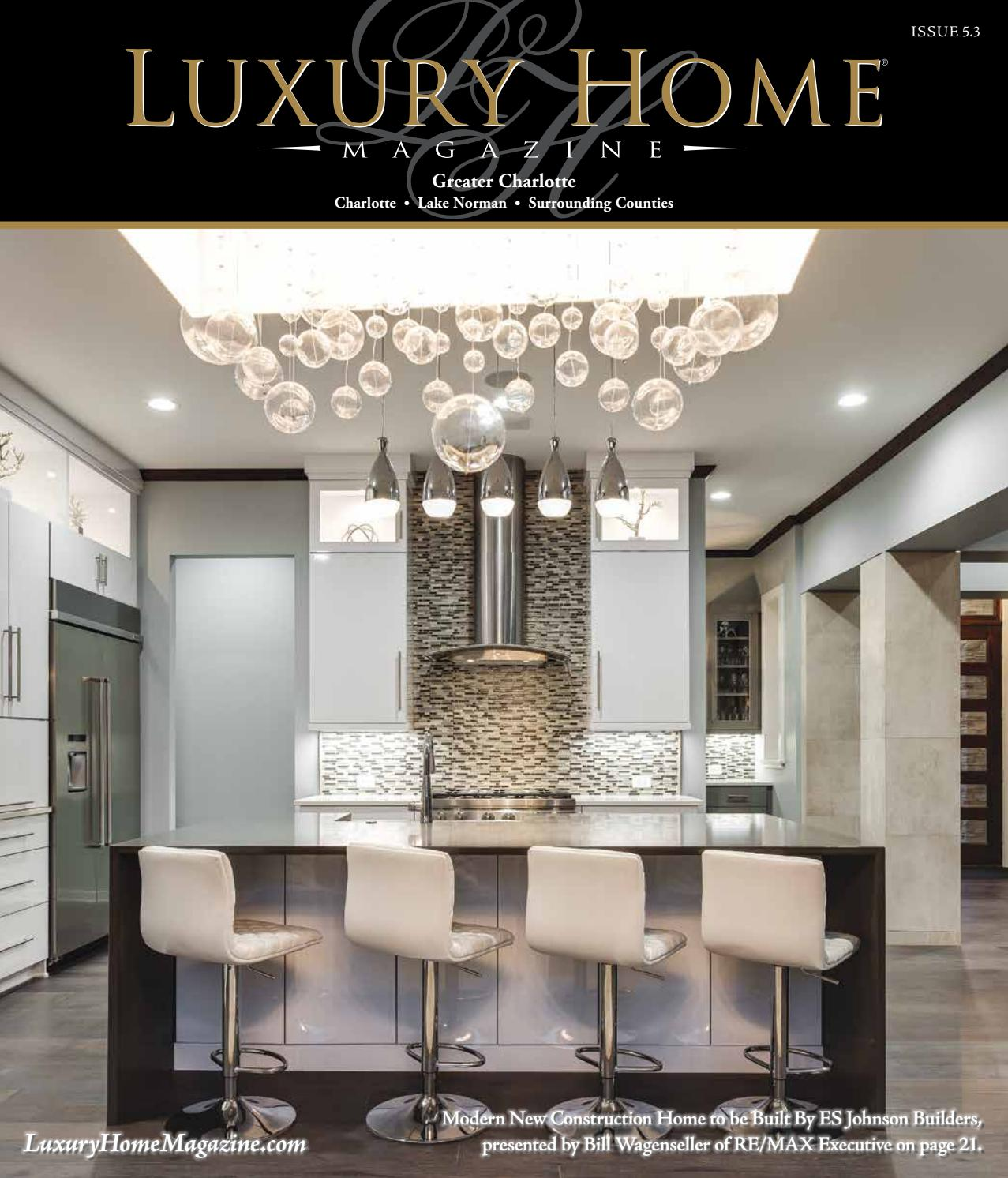 Lake Norman Luxury Homes: Luxury Home Magazine Greater Charlotte Issue 5.3 By Luxury