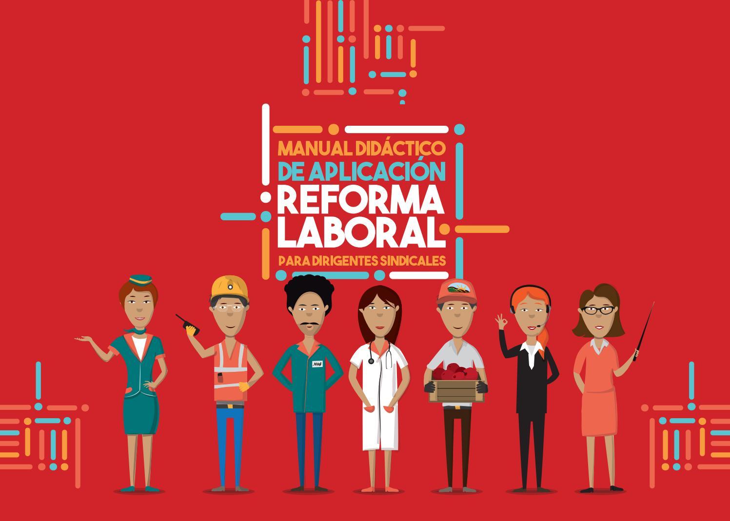 Manual reforma laboral 2017 by PROFESIONALES DEL COBRE - issuu