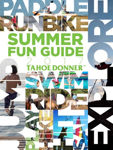 f3c83aa54 Tahoe Donner Summer Fun Guide 2017 by Tahoe Donner Association - issuu