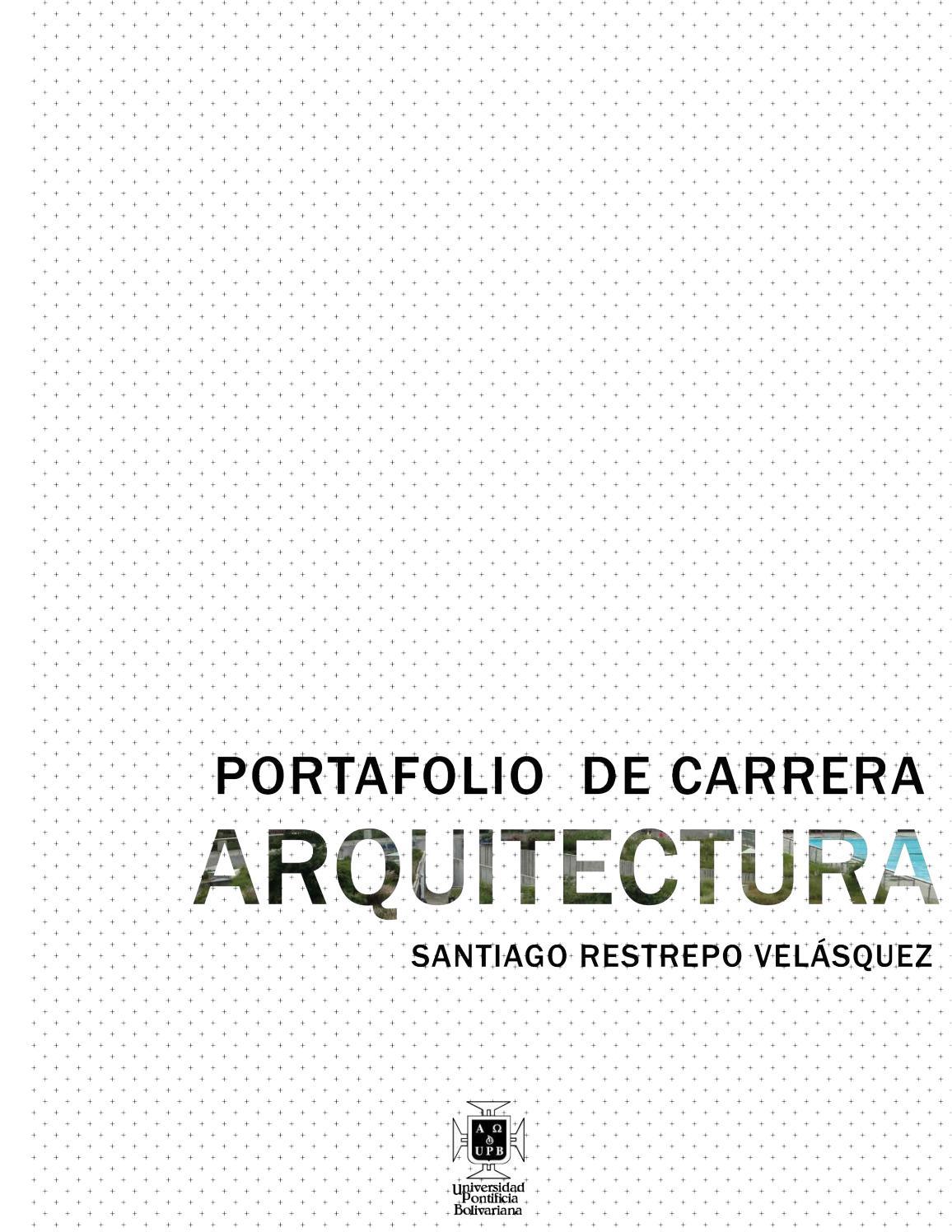 Portafolio carrera Santiago Restrepo by Santiago Restrepo - issuu