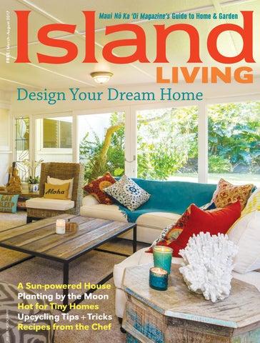 Island Living Springsummer 2017 By Maui No Ka Oi Magazine Issuu