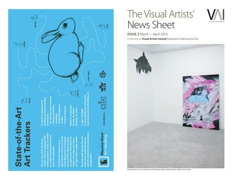 353a7f115a842 The Visual Artists' News Sheet ISSUE 2 March – April 2016 Published by  Visual Artists Ireland Ealaíontóirí Radharcacha Éire