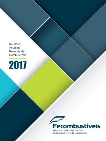 0daa55e1d9e Relatório Anual da Revenda de Combustíveis 2017 by Fecombustíveis ...