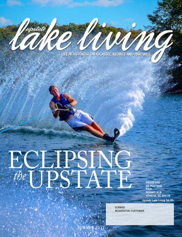 Upstate Lake Living Summer 2017 by EDWARDS PUBLICATIONS - issuu