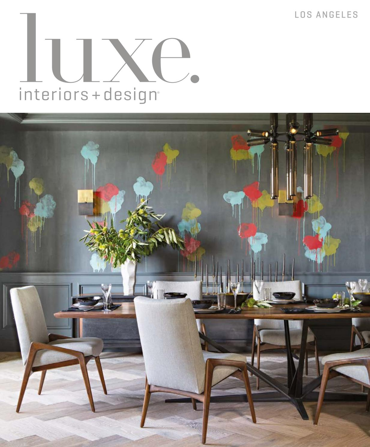 Luxe Magazine July August 2017 Los Angeles By Sandow Issuu