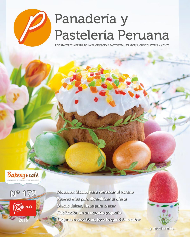 Revista Panadería y Pastelería Peruana N° 172 by Revista Panadería y ...