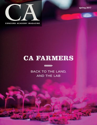 Ca Magazine Spring 2017 Issue By Concord Academy Issuu