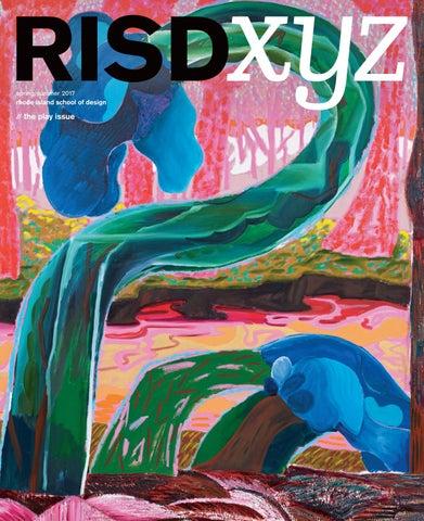8437fa400eb25 RISD XYZ Spring/Summer 2017 by Rhode Island School of Design - issuu