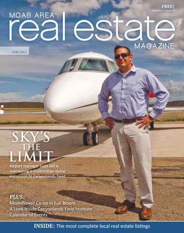 a9989122a591 Moab Area Real Estate Magazine june 2017 by Moab Area Real Estate ...