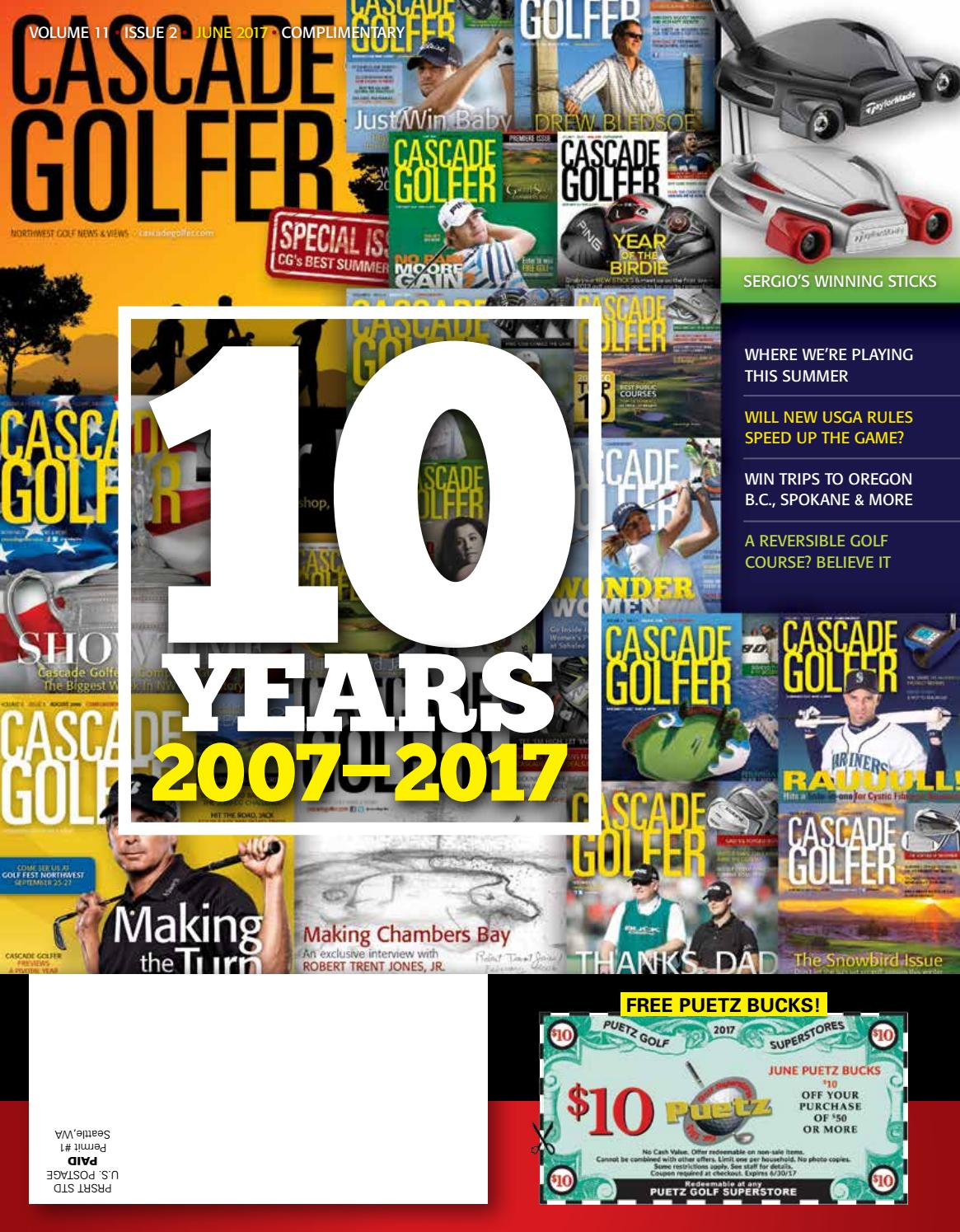Cascade Golfer June 2017 by Varsity Communications - issuu 575dfb5a1aec