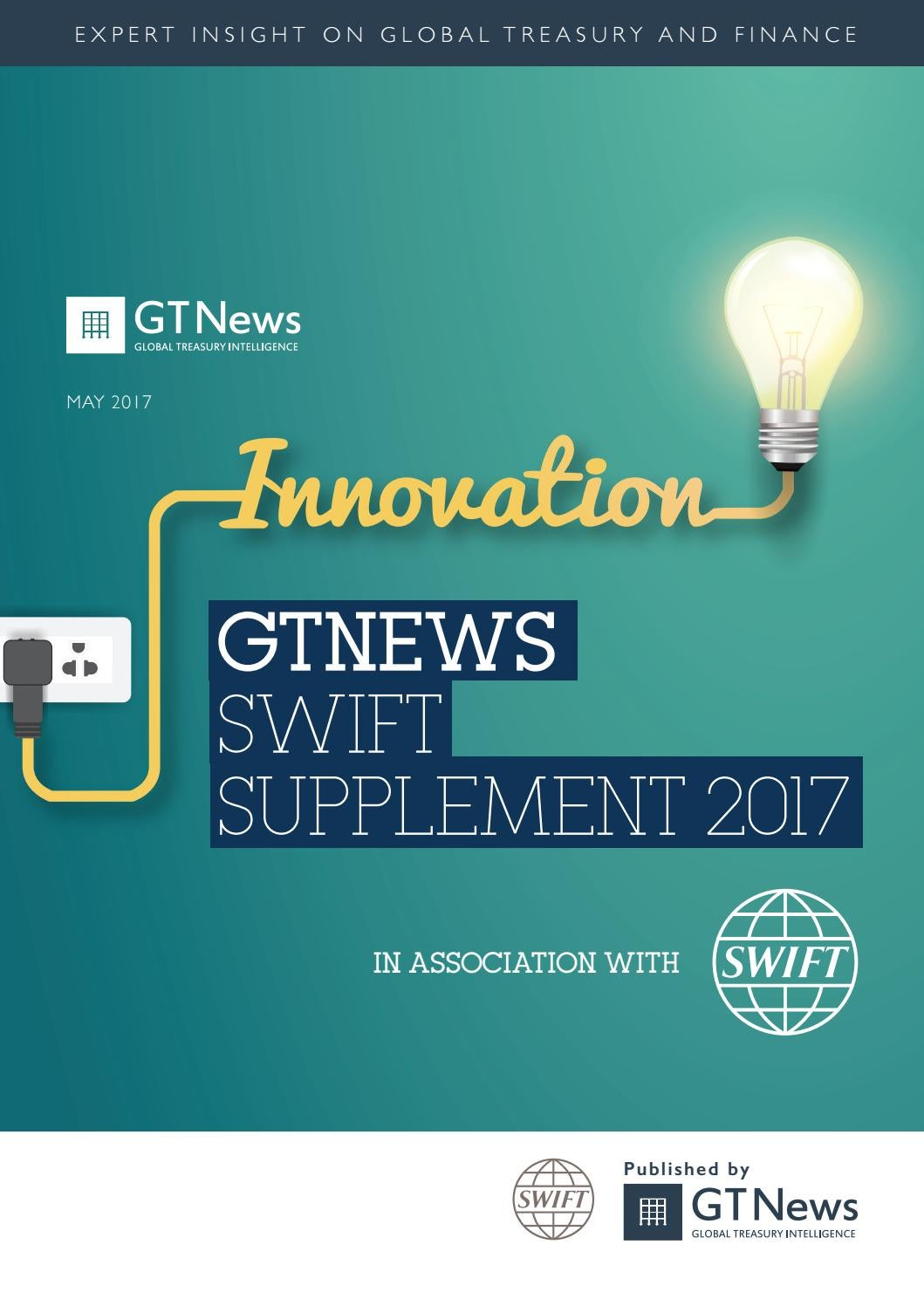 GTNews SWIFT Supplement 2017 By Bobsguide Issuu