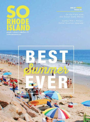 0b981b5391592 SO Rhode Island June 2017 by Providence Media - issuu