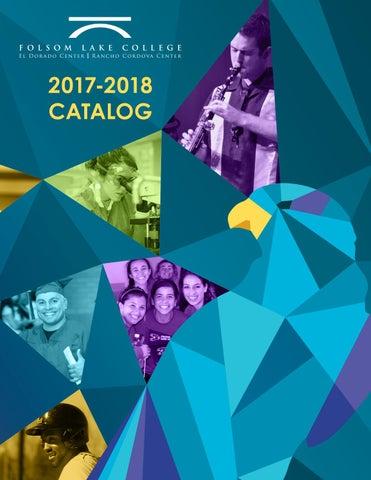Folsom Lake College 2017-2018 Catalog by flcfalcons - issuu