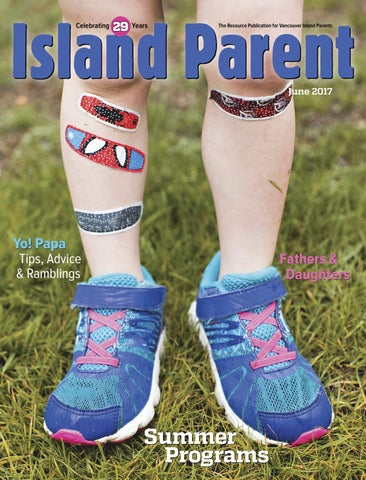 055d31e5ba3 June 2017 Island Parent by Island Parent Group - issuu