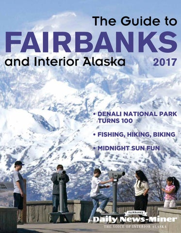 2017 interior alaska visitors guide by fairbanks daily news miner page 1 fandeluxe Choice Image