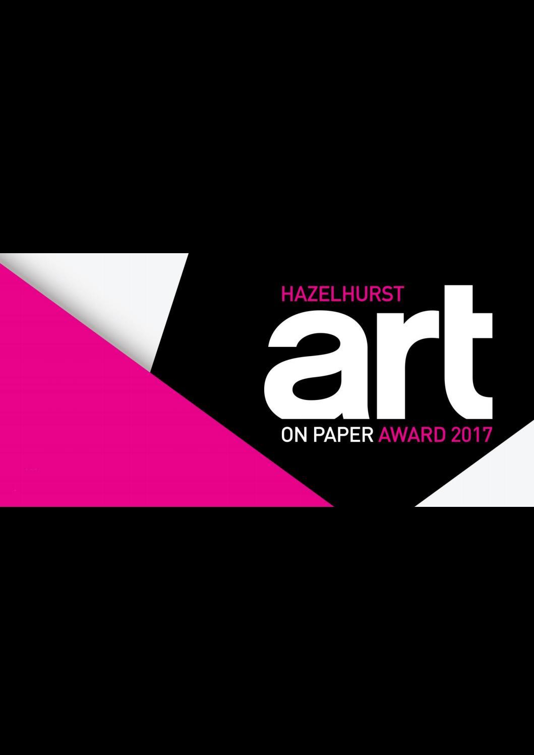 Hazelhurst Art On Paper Award 2017 By Hazelhurst Arts Centre Issuu