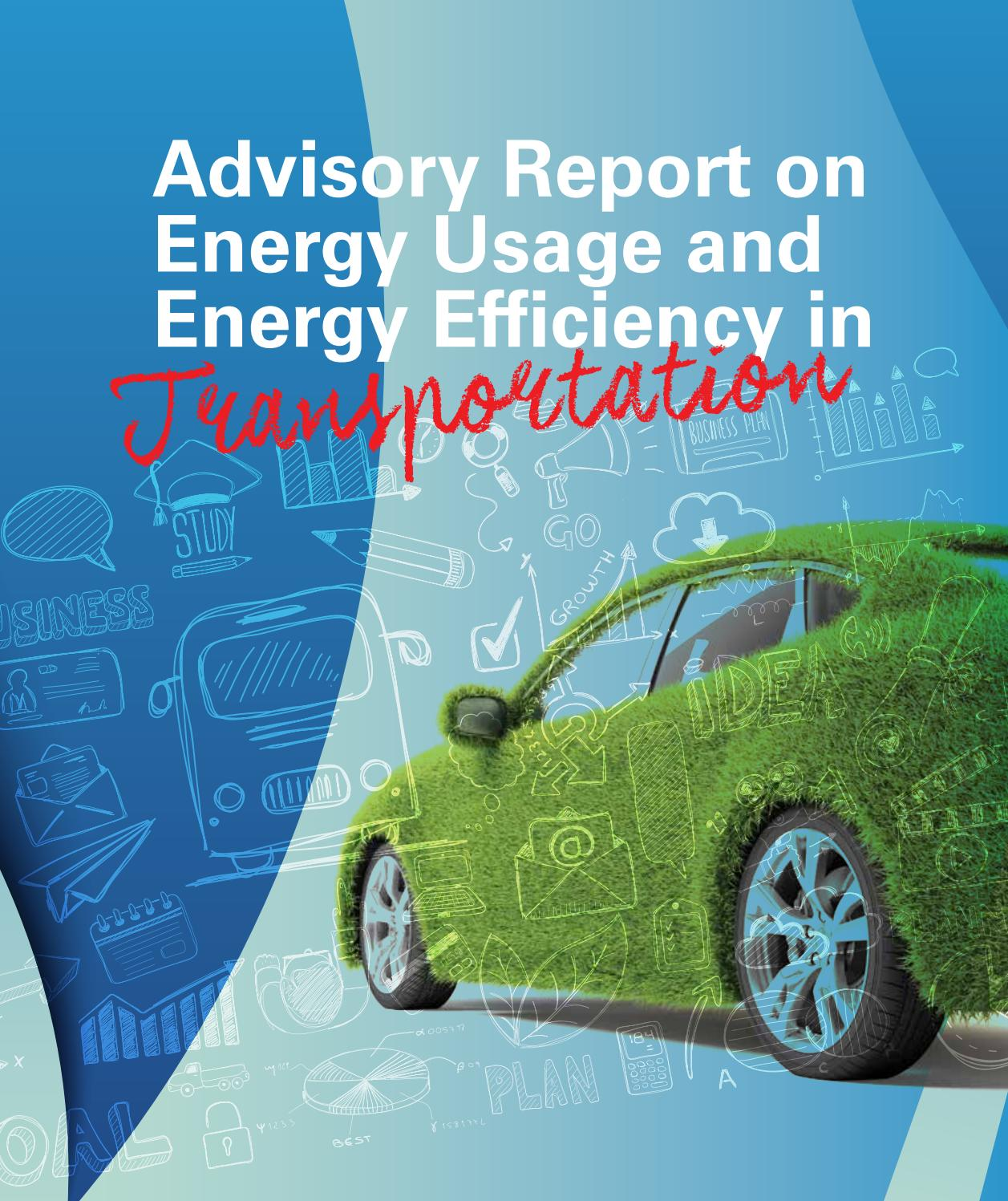 Energy Usage and Efficiency in Transportation by Academy of