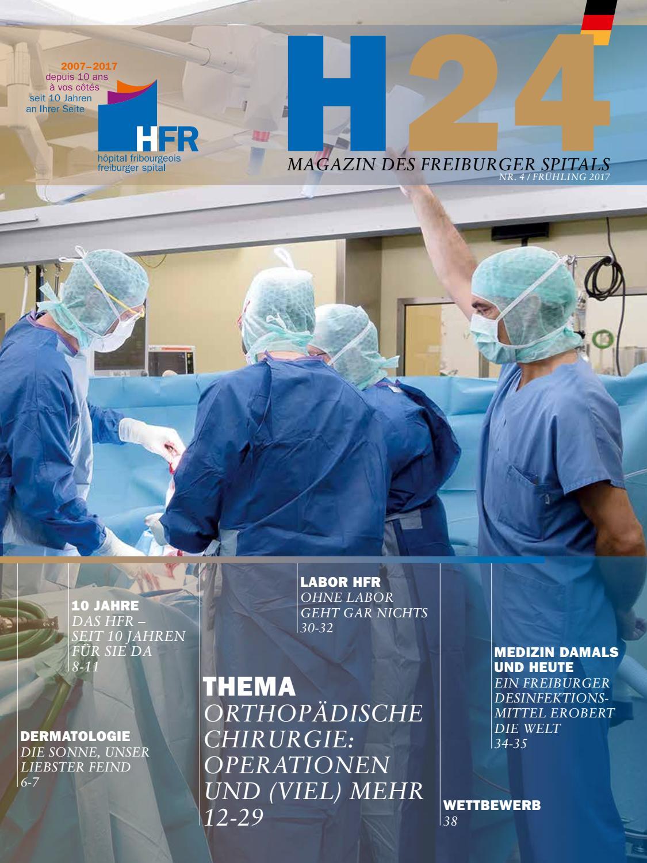 H24 – Magazin des freiburger spitals (HFR) – Nr. 4 (Frühling 2017 ...