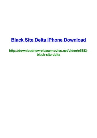 Black Site Delta Iphone Download By Frank Seamons Issuu