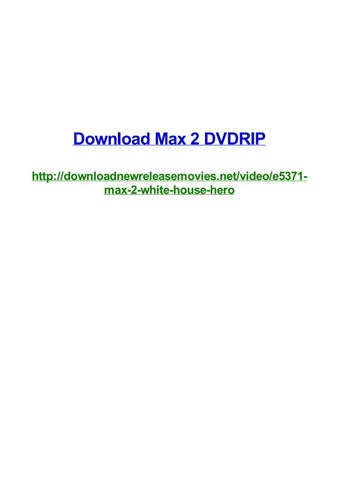 Download max 2 dvdrip by Frank Seamons - issuu