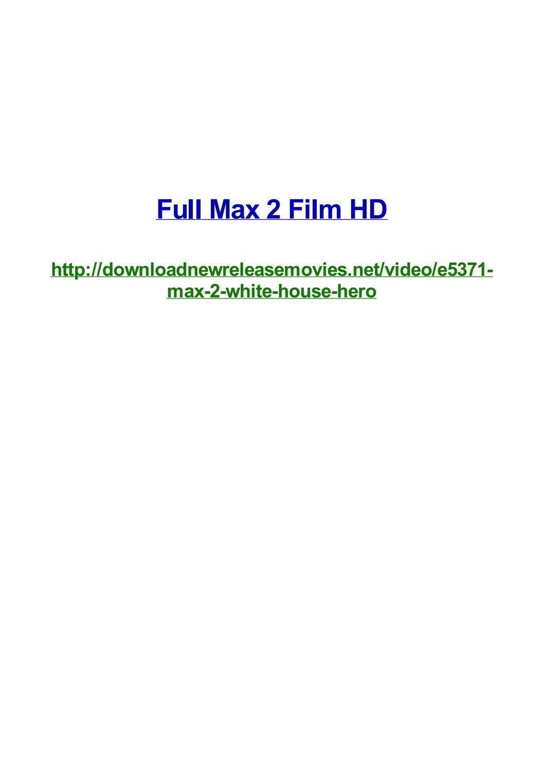 Full Max 2 Film Hd By Frank Seamons Issuu