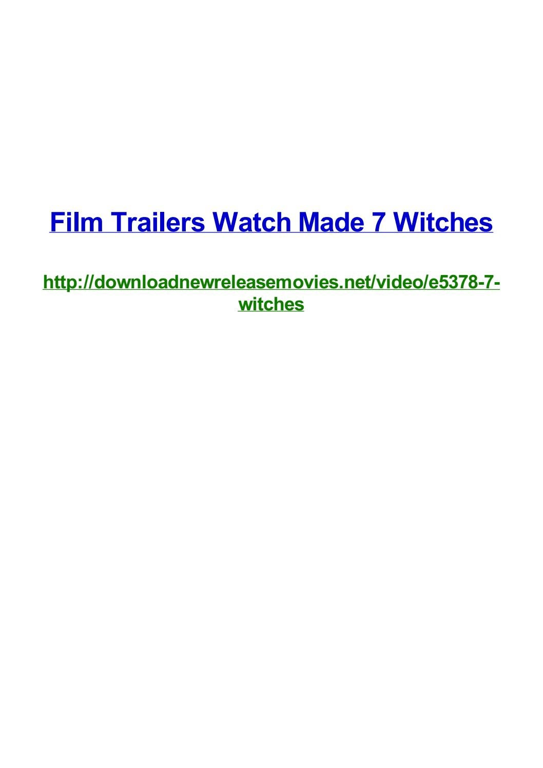 Film trailers watch made 7 witches by Frank Seamons - issuu
