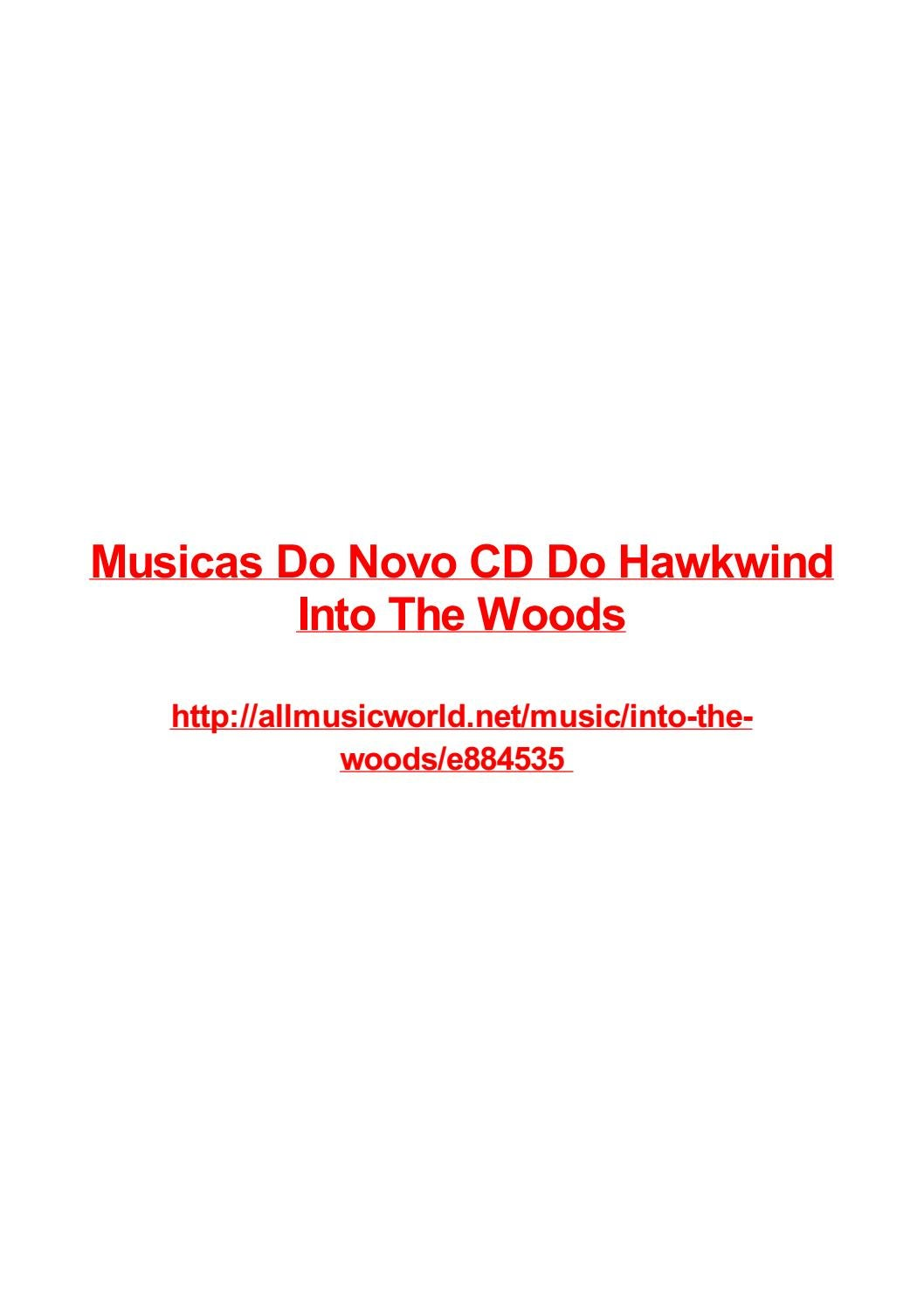Musicas Do Novo Cd Do Hawkwind Into The Woods By Frank Seamons Issuu