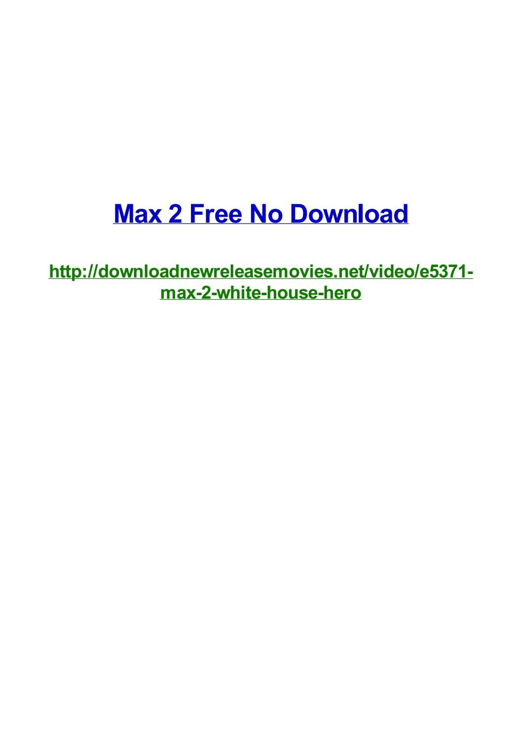Max 2 Free No Download By Frank Seamons Issuu
