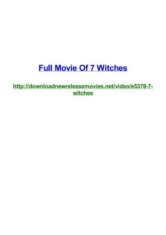 Full Movie Of 7 Witches By Frank Seamons Issuu