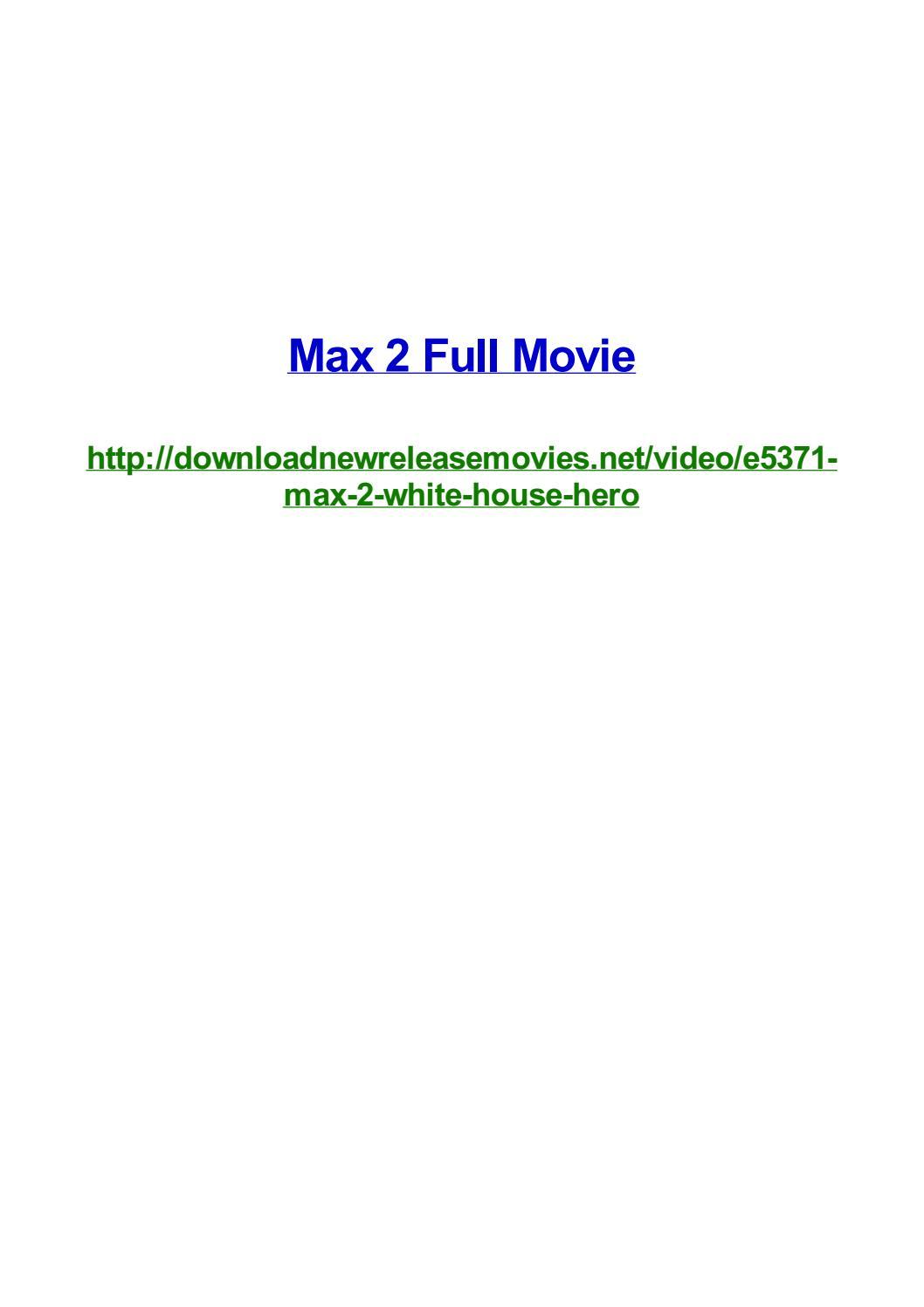 Max 2 Full Movie By Frank Seamons Issuu