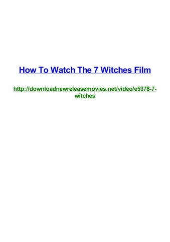 How to watch the 7 witches film by Frank Seamons - issuu