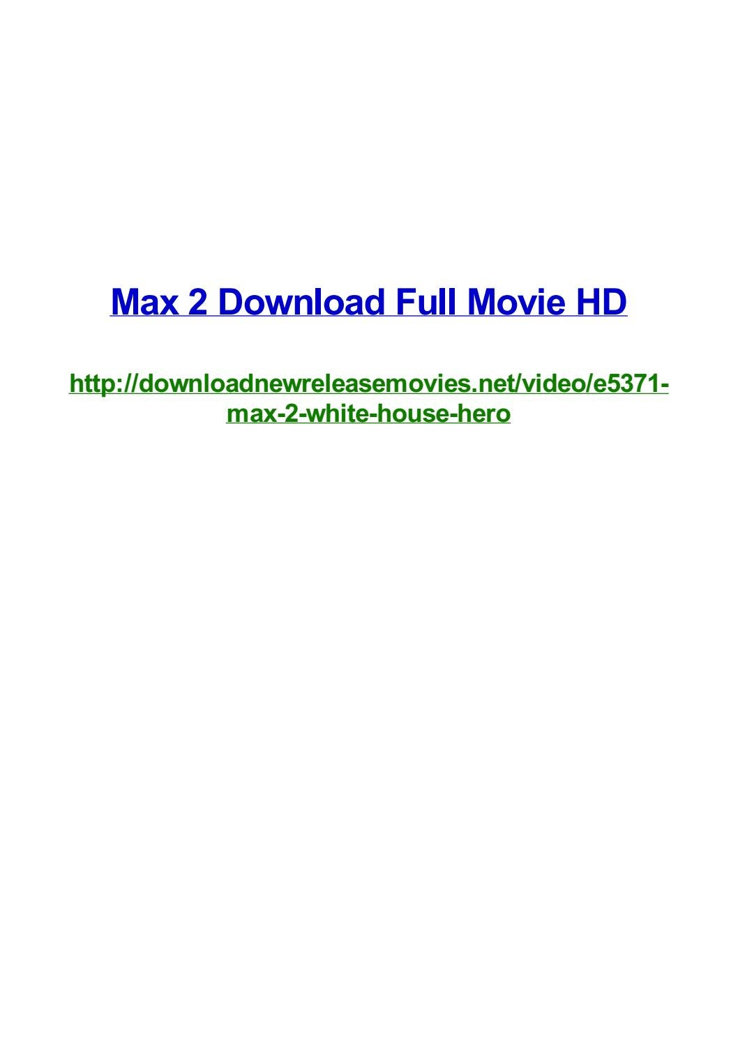 Max 2 Download Full Movie Hd By Frank Seamons Issuu